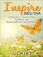 Inspire Seu Dia