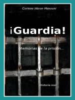 ¡guardia! Memorias De La Prisión