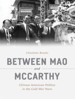 Between Mao and McCarthy: Chinese American Politics in the Cold War Years