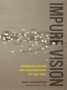 Impure Vision: American Staged Art Photography of the 1970s