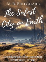 The Safest City on Earth