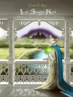 Le Sage Roi, Le Sorcier Maléfique et Le Retour Du Prince