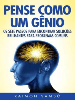 Pense Como Um Gênio: Os Sete Passos Para Encontrar Soluções Brilhantes Para Problemas Comuns