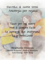 Raccolta Di Storie Brevi.  Antologia Per Ragazzi