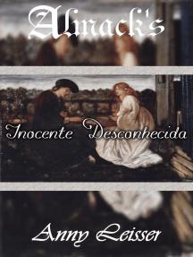 Inocente Desconhecida - Almack's 7