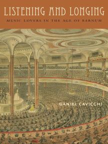 Listening and Longing: Music Lovers in the Age of Barnum