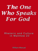 The One Who Speaks For God