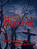 Destiny Calling