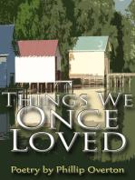 Things We Once Loved
