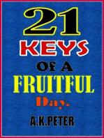 21 Keys Of A Fruitful Day