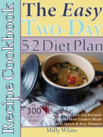 The Easy Two-Day 5:2 Diet Plan Recipe Cookbook All 300 Calories & Under, Low-Calorie & Low-Fat Recipes, Make-Ahead Slow Cooker Meals, 30 Minute Quick & Easy Dinners