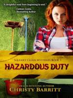 Hazardous Duty (Squeaky Clean Mysteries, #1)