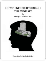 How To Get Rich Volume I The Mindset