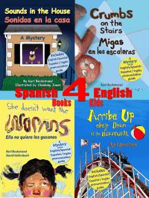4 Spanish-English Books for Kids: 4 libros bilingües para niños: With Pronunciation Guide