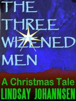 The Three Wizened Men