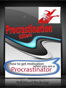 Procrastination Killers