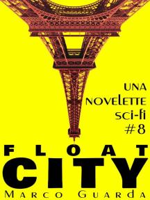 Float City: Storie Sci-Fi, #8