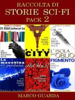 Raccolta di Storie Sci-Fi - Pack 2