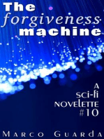 The Forgiveness Machine