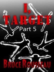 I, Target (Part 5): I, Target, #5