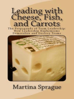 Leading with Cheese, Fish, and Carrots