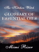 The Kitchen Witch Glossary of Essential Oils