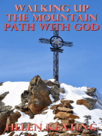 Walking Up The Mountain Path With God