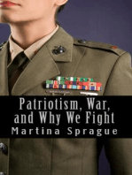 Patriotism, War, and Why We Fight