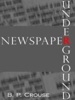 Newspaper Underground (Riverside Tale)