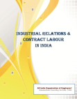 Study on Industrial Relations and Contract Labour in India