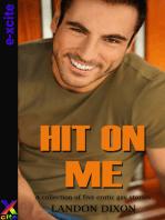 Hit on Me