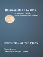Renovación de la luna: Renovation of the Moon