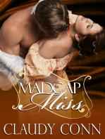Madcap Miss