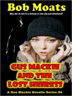 Gus Mackie and the Lost Heiress
