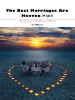 The Best Marriages Are Heaven Made