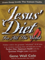 Jesus' Diet For All The World