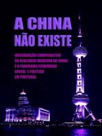 A China Não Existe