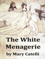 The White Menagerie