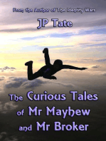The Curious Tales of Mr Mayhew and Mr Broker