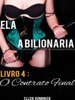O Contrato Final (Ela É A Bilionária