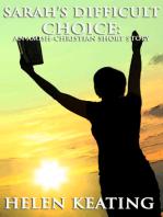Sarah's Difficult Choice (An Amish Christian Short Story)