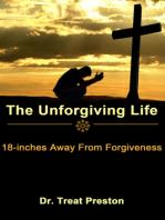 The Unforgiving Life