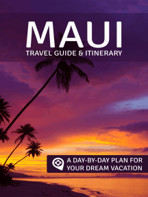 Maui: Travel Guide & Itinerary: A Day-by-Day Plan for Your Dream Vacation