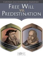 Free Will Vs. Predestination