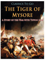 The Tiger of Mysore / A Story of the War with Tippoo Saib