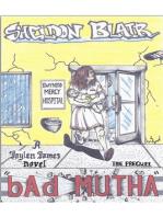 Bad Mutha
