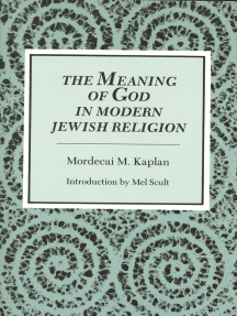 The Meaning of God in Modern Jewish Religion