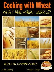 Cooking with Wheat: What are Wheat Berries?