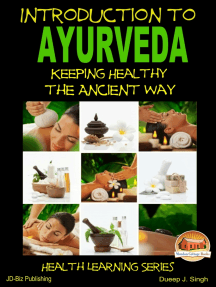 Introduction to Ayurveda: Keeping Healthy the Ancient Way