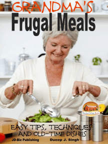 Grandma's Frugal Meals: Easy tips, techniques and old-time dishes for healthy eating